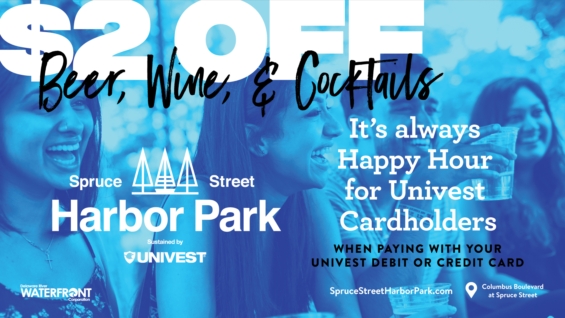 spruce street harbor park special 2 dollars off when you pay with your univest debit or credit card
