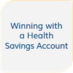 Winning with a Health Savings Account